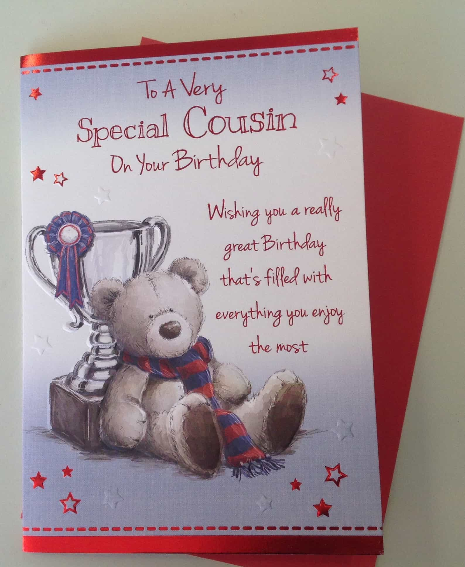 Cousin Birthday Card To A Very Special Cousin With Teddy Bear