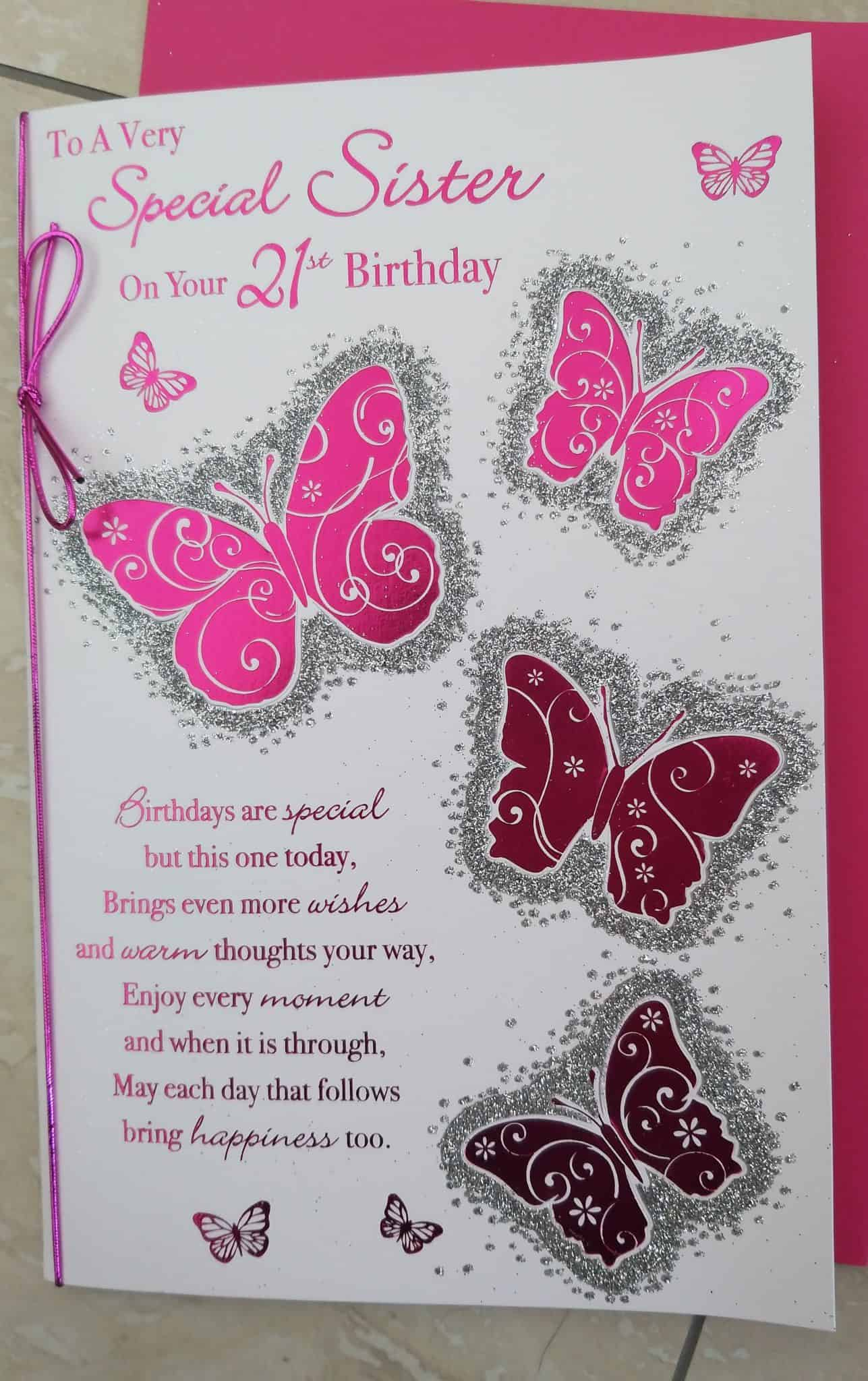 Sister Birthday Card 21st With Butterflies And Sentiment Verse 20190522 143013