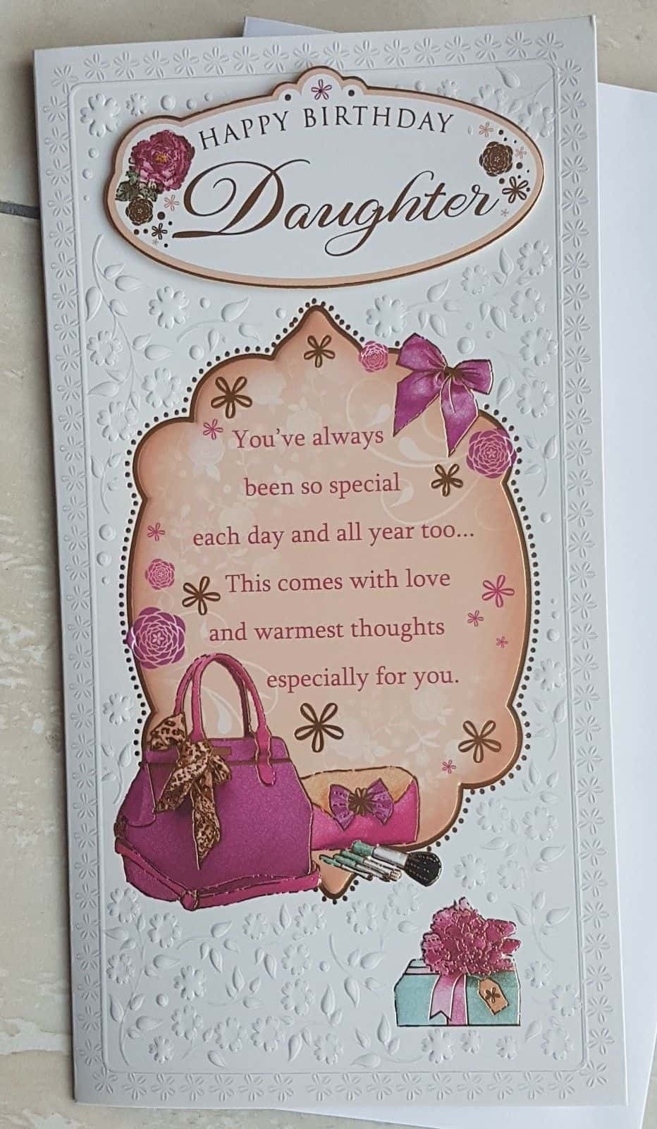 Daughter Birthday Card Beautifully Embossed With Sentiment Verse